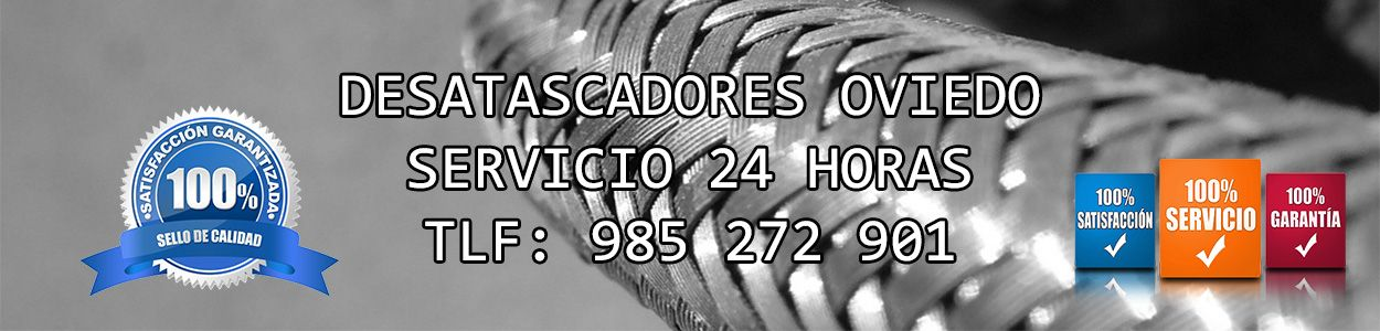 desatascos en oviedo disponibles 24 horas